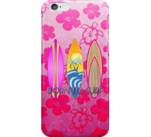 Pink Born To Surf Pink Flowers iPhone Case/Skin
