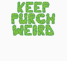 Keep Purch Weird Unisex T-Shirt