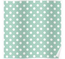 Mint and White Polka Dots Poster