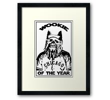 Wookie of the Year Framed Print