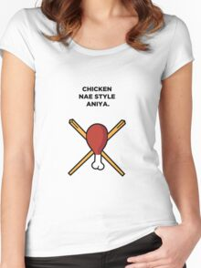 Chicken Nae Style Aniya Women's Fitted Scoop T-Shirt