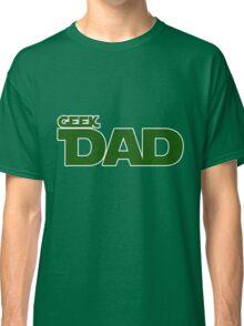 Geek dad Classic T-Shirt