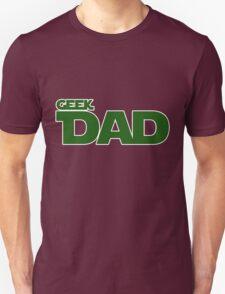 Geek dad Unisex T-Shirt