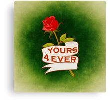 Yours 4ever - rose illustration Canvas Print