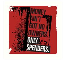 "Money Ain't Got No Owners - ""The Wire"" - Dark Art Print"