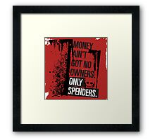 "Money Ain't Got No Owners - ""The Wire"" - Dark Framed Print"