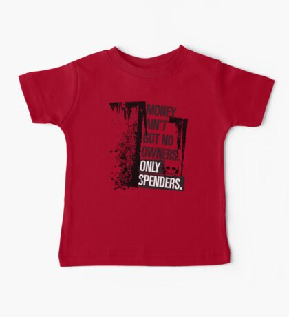 "Money Ain't Got No Owners - ""The Wire"" - Dark Baby Tee"