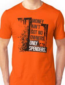 "Money Ain't Got No Owners - ""The Wire"" - Dark Unisex T-Shirt"