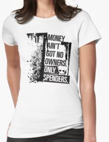 "Money Ain't Got No Owners - ""The Wire"" - Dark Womens Fitted T-Shirt"