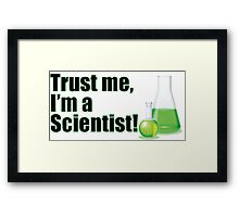 Trust Me I'm a Scientist Lab Technician Bottles Quote Framed Print