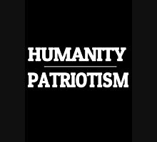 Humanity over Patriotism Unisex T-Shirt