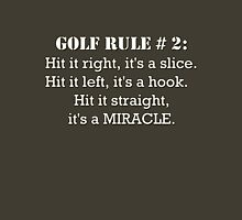 Golf Rule # 2: Hit It Right, It's a Slice... Womens Fitted T-Shirt