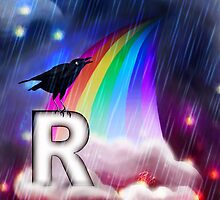 R is for Rain, Rainbow, Raven by ROUBLE RUST