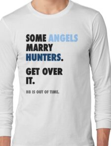 Supernatural - Some Angels Marry Hunters Long Sleeve T-Shirt