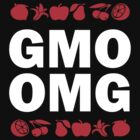 GMO OMG by Samuel Sheats