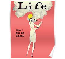 Life Can I Get an Amen!  Poster