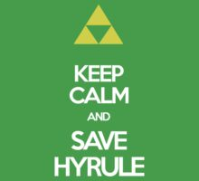 Keep Calm And Save HYRULE Kids Tee