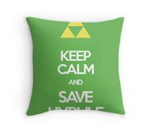 Keep Calm And Save HYRULE Throw Pillow
