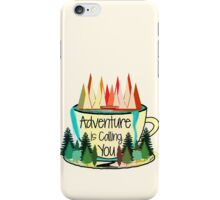 Adventure is Calling You iPhone Case/Skin