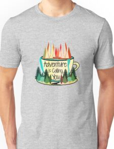 Adventure is Calling You Unisex T-Shirt