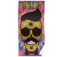 HOLA Day of the Dead art  - skull art Poster
