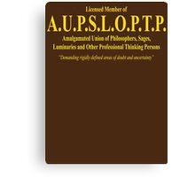 Licensed member of  A.U.P.S.L.O.P.T.P. Canvas Print