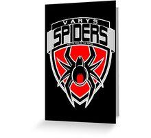 Varys Spiders Greeting Card