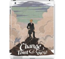 Change point of view iPad Case/Skin