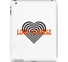 love is noise iPad Case/Skin