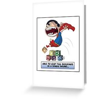 Look its a Bird! - Leaping tall buildings Greeting Card
