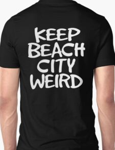 Keep Beach City Weird T-Shirt