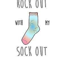Rock out with my Sock out by Daniel Lucas