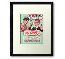 No Skins! Skinless Wieners Your Mom Lets You Eat Two Wieners? Framed Print