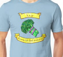 lemme hit that broccolini Unisex T-Shirt