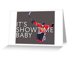 It's Showtime Baby; Patrick Kane  Greeting Card