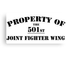 Property of 501st JFW Canvas Print