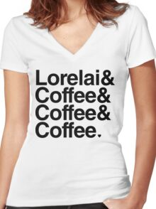 Lorelai & Coffee & Coffee & Coffee - black text Women's Fitted V-Neck T-Shirt
