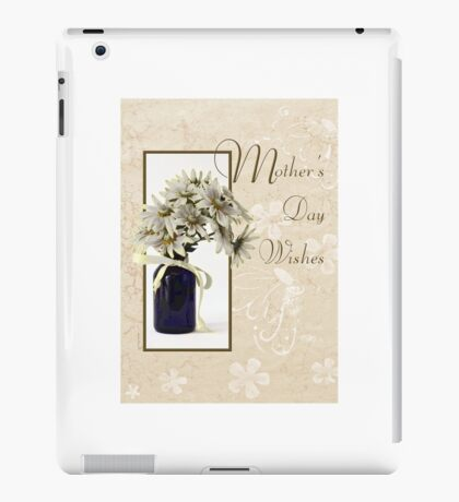 Mother's Day Wishes - Daisies iPad Case/Skin