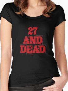 27 AND DEAD Women's Fitted Scoop T-Shirt