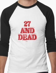 27 AND DEAD Men's Baseball ¾ T-Shirt