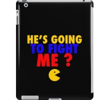 He's Going To Fight Me? - Manny Pacquiao  iPad Case/Skin