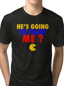 He's Going To Fight Me? - Manny Pacquiao  Tri-blend T-Shirt
