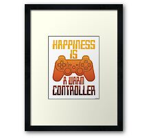 Happiness Is A warm Controller Framed Print