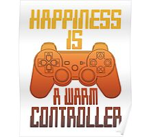 Happiness Is A warm Controller Poster