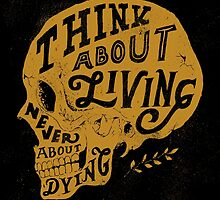 Think About Living by Norman Duenas