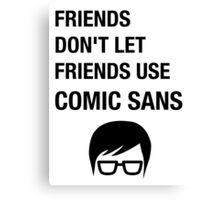 Sarcastic Hipster Funny Helvetica Nerd Designer Shirt Canvas Print