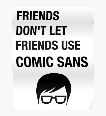 Sarcastic Hipster Funny Helvetica Nerd Designer Shirt Poster