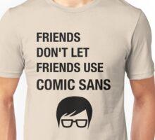 Sarcastic Hipster Funny Helvetica Nerd Designer Shirt Unisex T-Shirt
