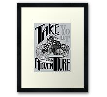 TAKE YOUR DEUS AND LET'S ADVENTURE Framed Print