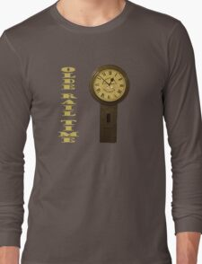 Olde Rail Time Long Sleeve T-Shirt